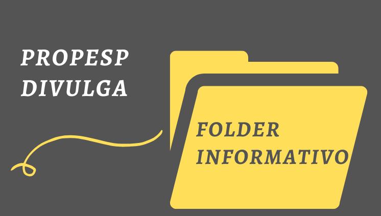 _____Folder Informativo da Propesp/UFAM_______